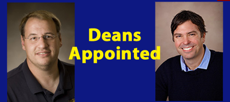 Eck appoints two deans for university